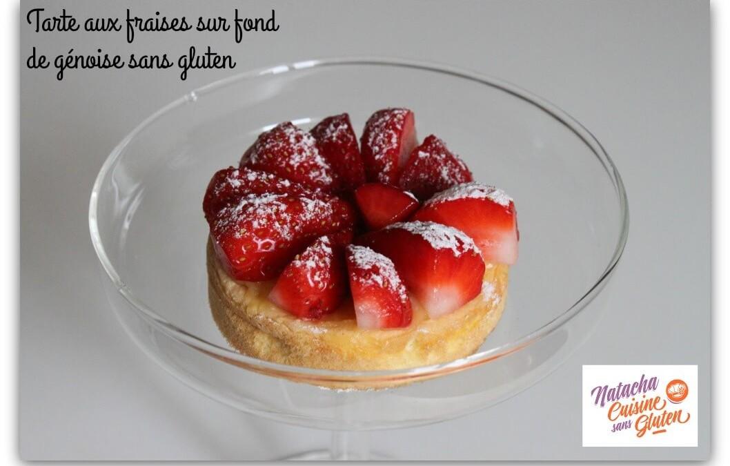 Tarte aux fraises sur fond de génoise sans gluten