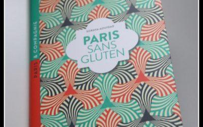 J'ai lu le guide Paris sans gluten